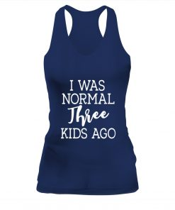 I Was Normal Three Kids Ago