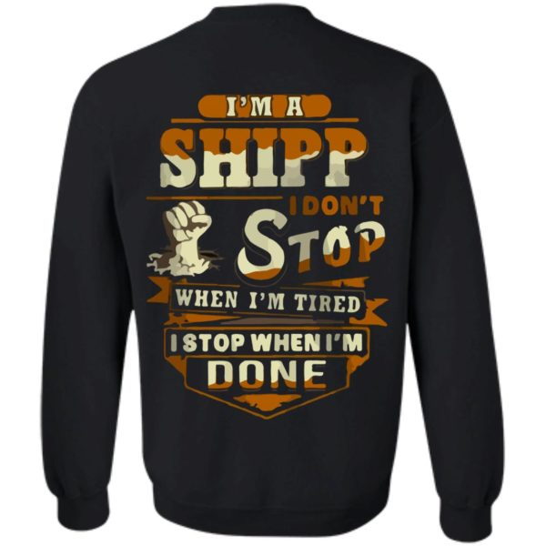 Im A Shipp I Dont Stop When Im Tired Back Classic Tshirt