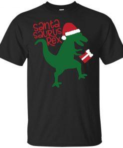 Santasaurus Rex Shirt Hoodie Tank top Long Sleeves