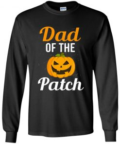 Halloween Shirt Dad Of The Patch Long Sleeve T-Shirt