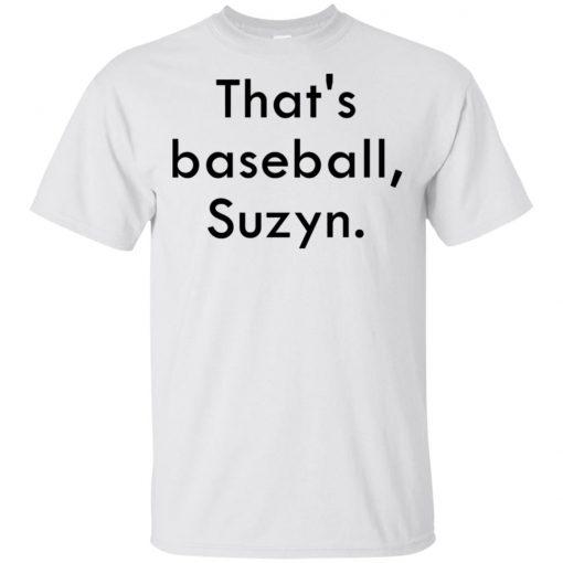 That's baseball Suzyn Shirt Tank top long sleeves