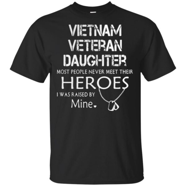 Vietnam Veteran Daughter T-shirt Vereran Gifts Army Vietnam