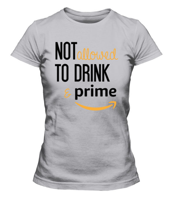 Not Allow To Drink And Prime