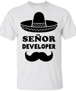 Senor Developer | Funny Programmer T-Shirt Sweatshirt Tank top long sleeves