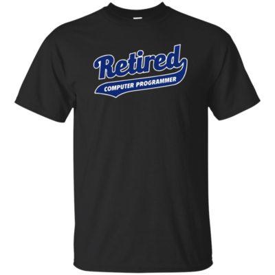 Job Retirement Gift for Retired Computer Programmer T-Shirt Long Sleeve