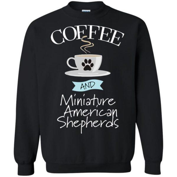Coffee And Miniature American Shepherd Dog Lover T-Shirt