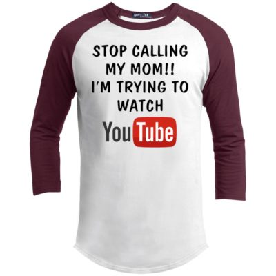 Stop Calling My Mom I'm Trying To Watch YouTube Shirt Kid