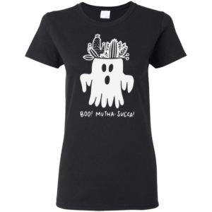 Funny Boo Mutha Succa Shirt, Long Sleeve, Hoodie