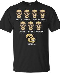 Black White Man Woman Rich Poor Patriot Liberal T-Shirt