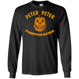 Peter Peter Pumpkin Eater Creepy Halloween Costume Long Sleeve T-shirt Hoodie