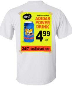 I Need A Adidas Power Drink Maximum Power Shirt Long Sleeve Hoodie