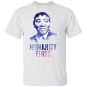 YangGang Yang President 2020 Humanity First Shirt Tank top Long sleeves Hoodie