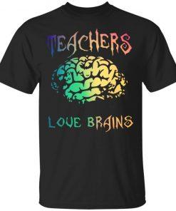 Teachers Love Brains Funny Halloween Shirt Long Sleeve Hoodie