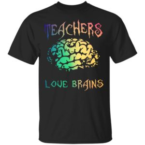 Teachers Love Brains Funny Halloween Shirt Long Sleeve Hoodie