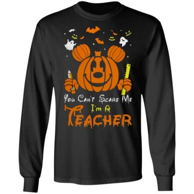 Mickey Mouse You Can't Scare Me I'm a Teacher Halloween Shirt