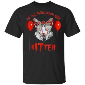 We All MEOW Down Here Kitten Halloween Cat T-Shirt Hoodie Ls
