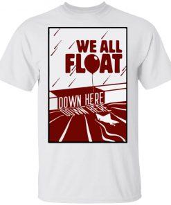 Halloween We All Float Down Here Shirt Hoodie Long Sleeve
