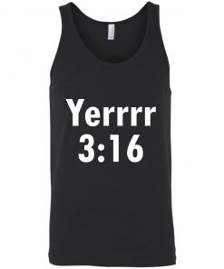 Yerrrr 3 16 Shirt Tank Hoodie Long Sleeve