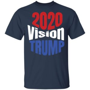 Trump 2020 Vision Red White Blue POTUS Election Shirt Long Sleeve Hoodie