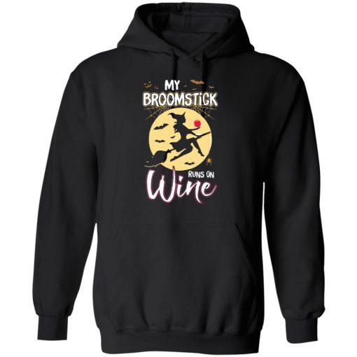 My Broomstick Runs On Wine Witch Halloween Costume Shirt Long Sleeve Sweatshirt Hoodie