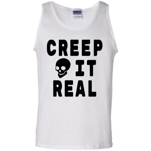 Creep it Real Halloween Shirt