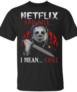 Michael Myers Netflix and Chill Kill Ice Nine Kills