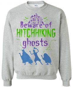 Beware Of Hitchhiking Ghosts Halloween Shirt Long Sleeve Hoodie