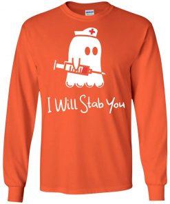 New Season Halloween Boo I Will Stab You Nurse Shirt Ls Hoodie