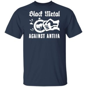 Black Metal Against Antifa 2020 Shirt