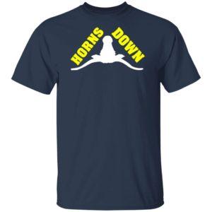 Horns Down Texas Tuck Fexas Texas Longhorns Shirt
