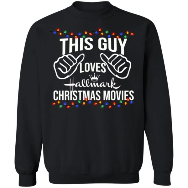 This Guy Loves Hallmark Christmas Movies sweater