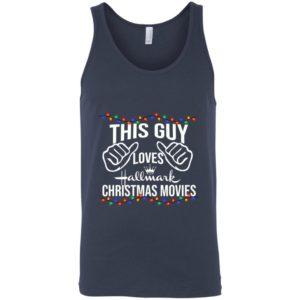 This Guy Loves Hallmark Christmas Movies tank