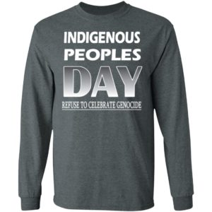 Indigenous Peoples Day Refuse to Celebrate Genocide ls