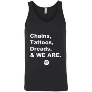 Penn State Chains Tattoos Dreads And We Are tank