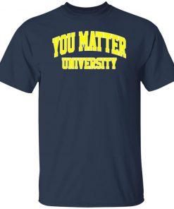 You Matter University Tee