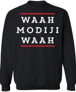 WAAH MODIJI WAAH INDI POLITICAL QUOTE SWEATER