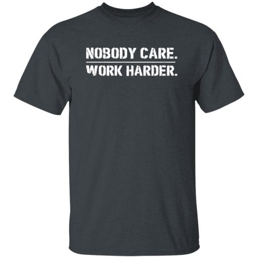 Lamar Jackson Nobody Cares Work Harder Shirt