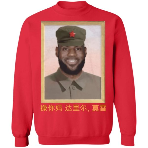 Lebron James China King Fuck Daryl Morey sweater