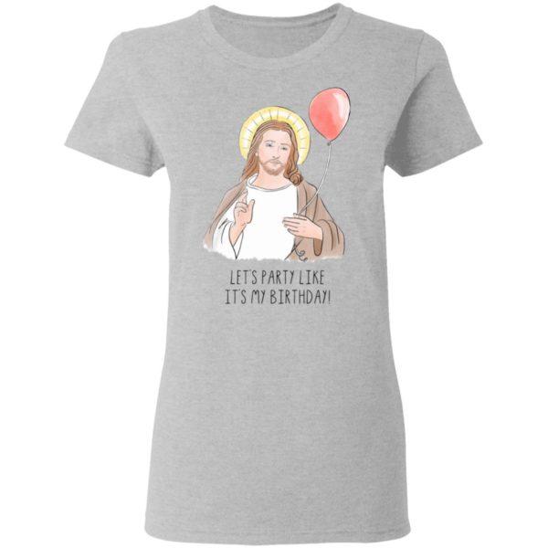 Jesus' Birthday Party Like It's My Birthday Funny Christmas shirt