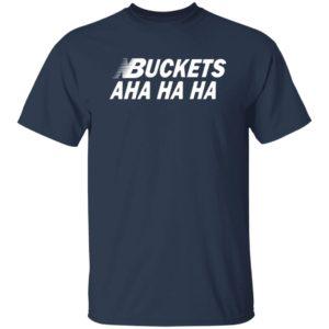 Kawhi Leonard Buckets Aha Ha Ha T-Shirt