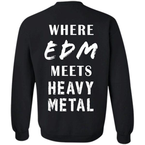 WHERE EDM MEETS HEAVY METAL
