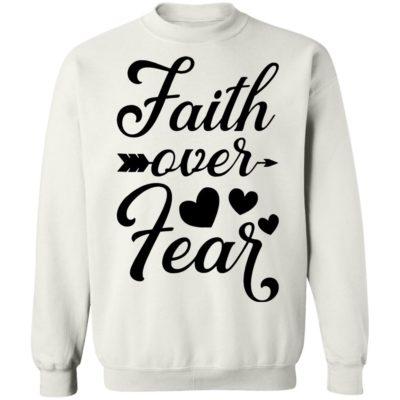 Faith Over Fear White sweater