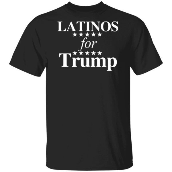 Latinos For Trump Shirt