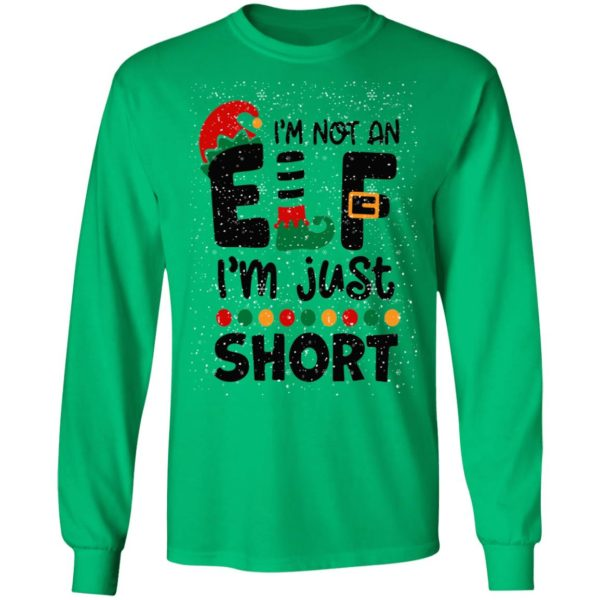 I'm Not An Elf I'm Just Short Christmas