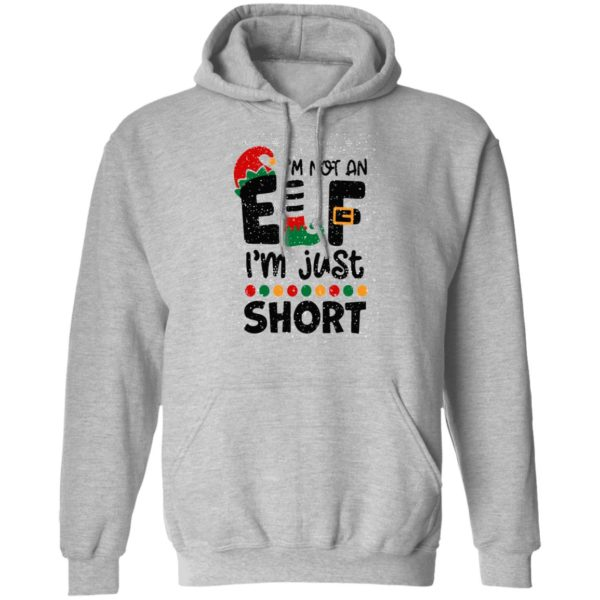 I'm Not An Elf I'm Just Short Christmas hoodie