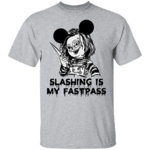 Chucky Mickey Slashing is My Fastpass Shirt