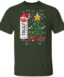 Wild Berry All I Want For Christmas is Truly Hard Seltzer shirt