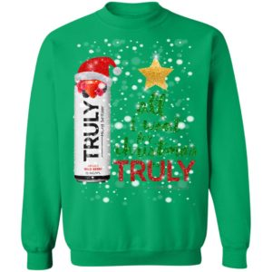 Wild Berry All I Want For Christmas is Truly Hard Seltzer Sweatshirt