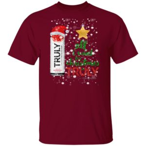 Pomegranate Fruit All I Want For Christmas is Truly Hard Seltzer shirt