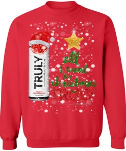 Pomegranate Fruit All I Want For Christmas is Truly Hard Seltzer Sweater